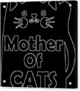 Mother Of Cats 2 Acrylic Print