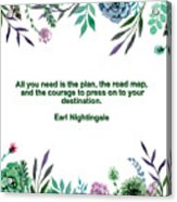 Motivational Quotes - All You Need Is The Plan Acrylic Print