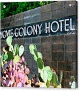 Movie Colony Hotel Palm Springs Acrylic Print