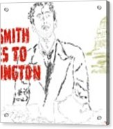 Mr Smith Goes To Washington  Acrylic Print