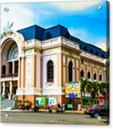 Municipal Theater Ho Chi Minh City Vietnam Acrylic Print