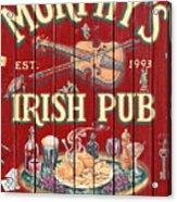 Murphy's Irish Pub - Sonoma California - 5d19290 Acrylic Print by Wingsdomain Art and Photography