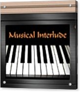 Musical Interlude Acrylic Print