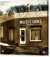 Musicians Local 67 Acrylic Print