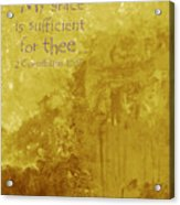 My Grace Is Sufficient Acrylic Print