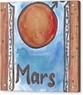 My Mars Acrylic Print
