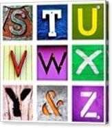 my own alphabet S to Z Acrylic Print