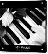 My Piano Bw Fine Art Photography Print Acrylic Print