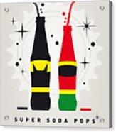My Super Soda Pops No-01 Acrylic Print