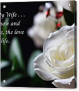 For My Wife - Expressions Of Love Acrylic Print