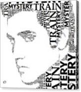 Mystery Train Elvis Wordart Acrylic Print