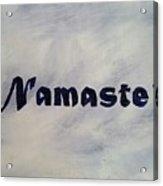 Namaste' Acrylic Print