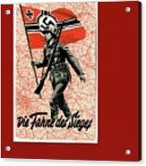 Nazi Propaganda Poster Number 1 Circa 1942 Acrylic Print