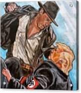 Nazis. I Hate Those Guys. Acrylic Print