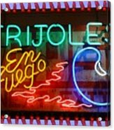 Neon Frijoles And Peppers And Gas Acrylic Print