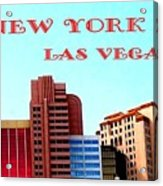 New York City- Las Vegas Acrylic Print