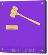 Night Court My Favorite Tv Shows Series 019 Acrylic Print