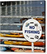 No Fishing   A World Of Words Series Acrylic Print