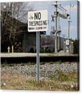 No Trespassing Sign Acrylic Print