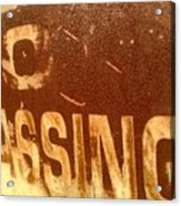 No Trespassing Acrylic Print