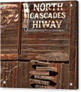 North Cascade Hiway Signs Acrylic Print