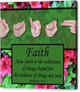Now Faith Acrylic Print