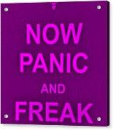 Now Panic 14 Acrylic Print