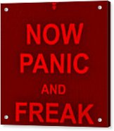Now Panic 9 Acrylic Print