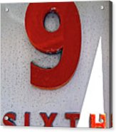 Number 9 Sixth From A 50's Building Acrylic Print