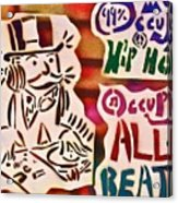 Occupy All Beats Acrylic Print by Tony B Conscious