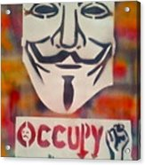 Occupy Mask Acrylic Print by Tony B Conscious