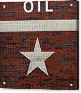 Oil And Texas Star Sign Acrylic Print