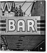Old Bar Sign Livingston Montana Black And White Acrylic Print