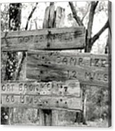 Old Directional Signs At Fort Cooper  Acrylic Print