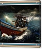 Old Fishing Boat In A Storm L A With Decorative Ornate Printed Frame. Acrylic Print