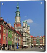 Old Marketplace And The Town Hall Poznan Poland Acrylic Print