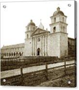 Old Mission Santa Barbara, Cal Circa 1895 Acrylic Print