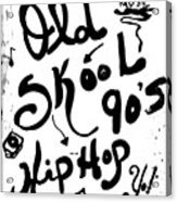 Old-skool 90's Hip-hop Acrylic Print