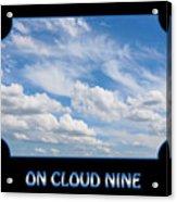 On Cloud Nine - Black Acrylic Print