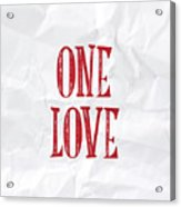 One Love Acrylic Print