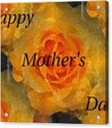 Orange You Lovely Mothers Day Acrylic Print