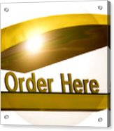 Order Up Acrylic Print