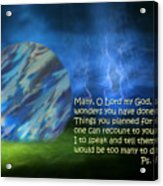 Otherworldly Psalm Forty Vs Five Acrylic Print