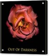 Out Of Darkness Acrylic Print
