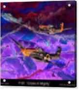 P-51 Cripes A Acrylic Print