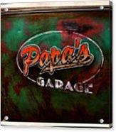 Papa's Garage Acrylic Print