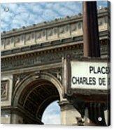 Paris France. Larc De Triomphe On Place Charles De Gaulle Acrylic Print