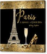 Paris Is Always A Good Idea - Audrey Hepburn Acrylic Print