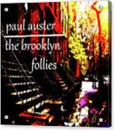 Paul Auster Poster Brooklyn  Acrylic Print