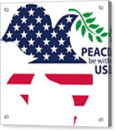Peace Be With Us Acrylic Print